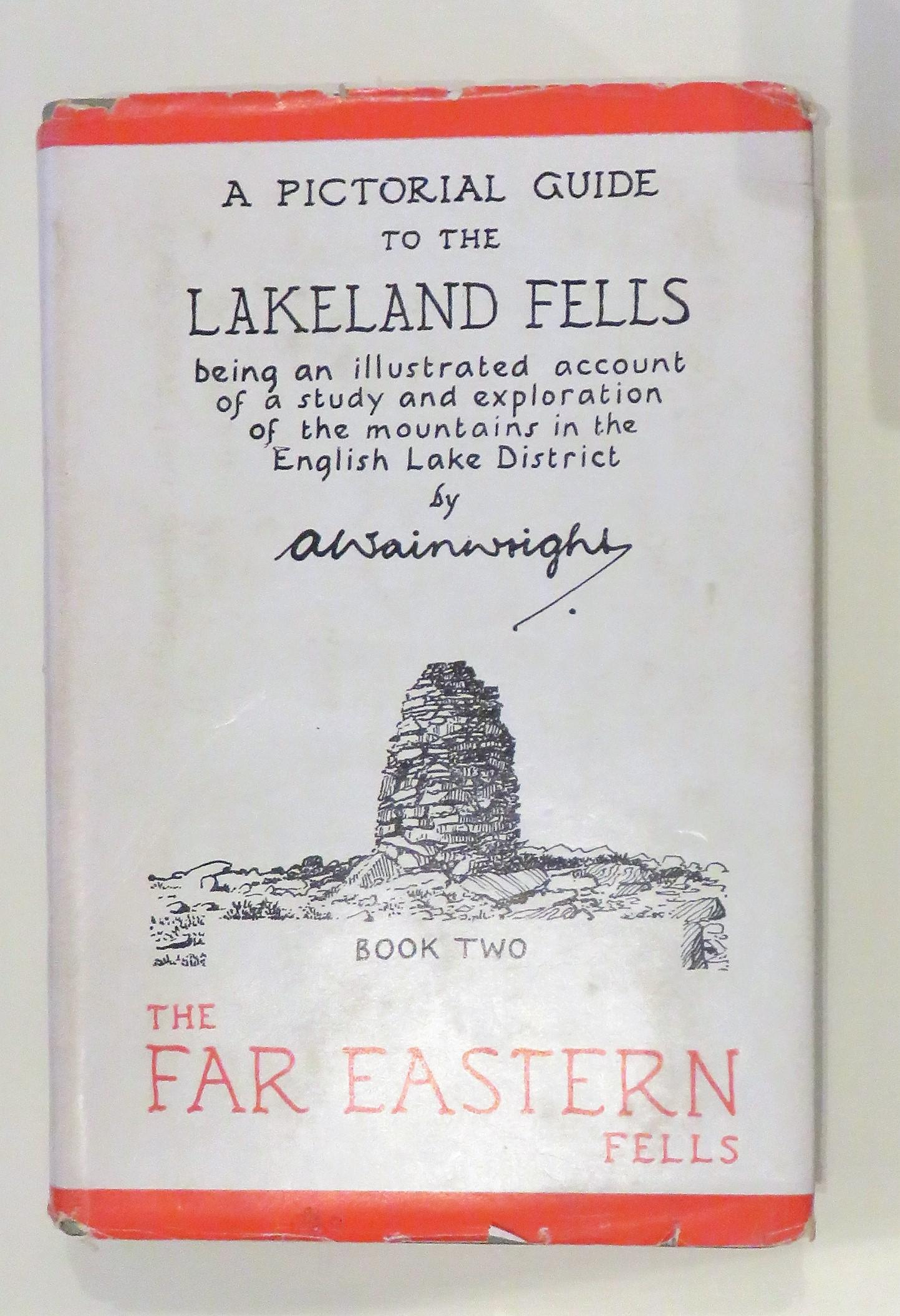A Pictorial Guide to the Lakeland Fells Being An Illustrated Account of a Study and Exploration of the Mountains in the English Lake District