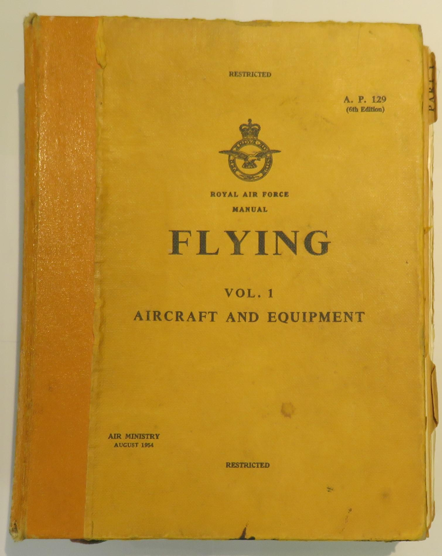 Royal Air Craft Manual Flying: Volume One Aircraft and Equipment