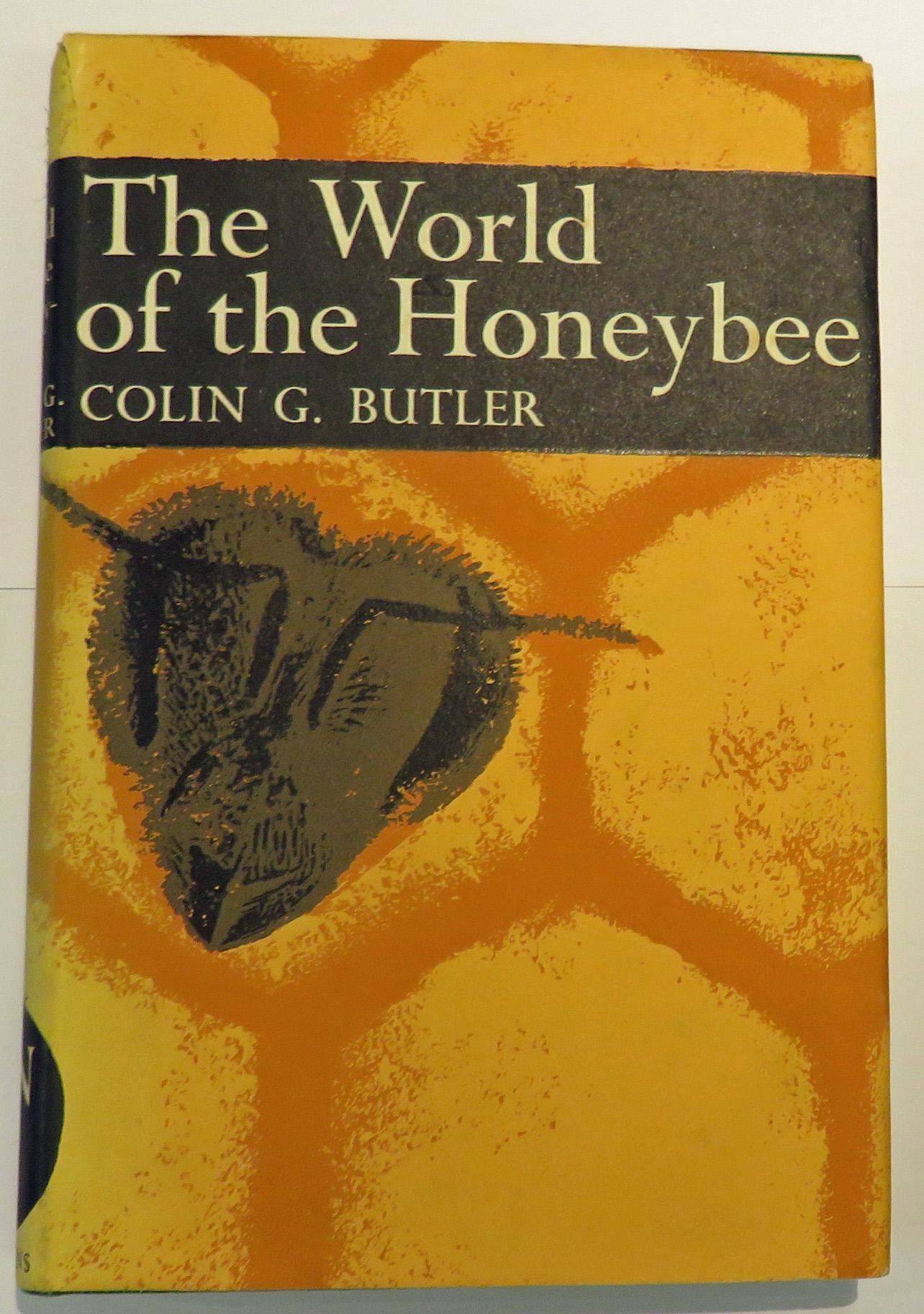The World of the Honeybee - The New Naturalist No 29