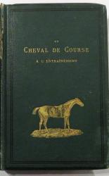 Le Cheval De Course A L'Entrainement