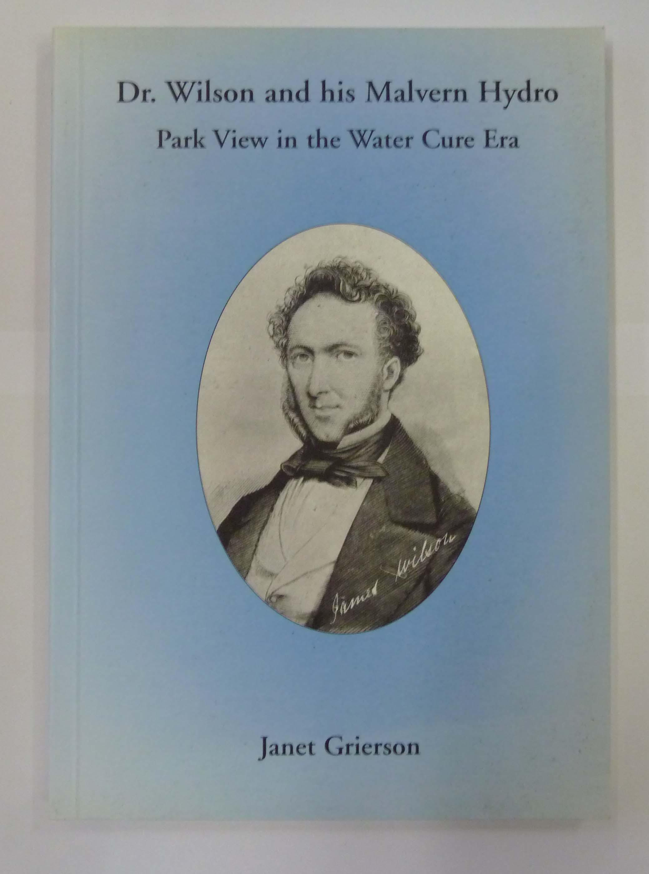 Dr Wilson and his Malvern Hydro Park View in the Water Cure Era