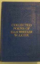 Collected Poems Of Ella Wheeler Wilcox