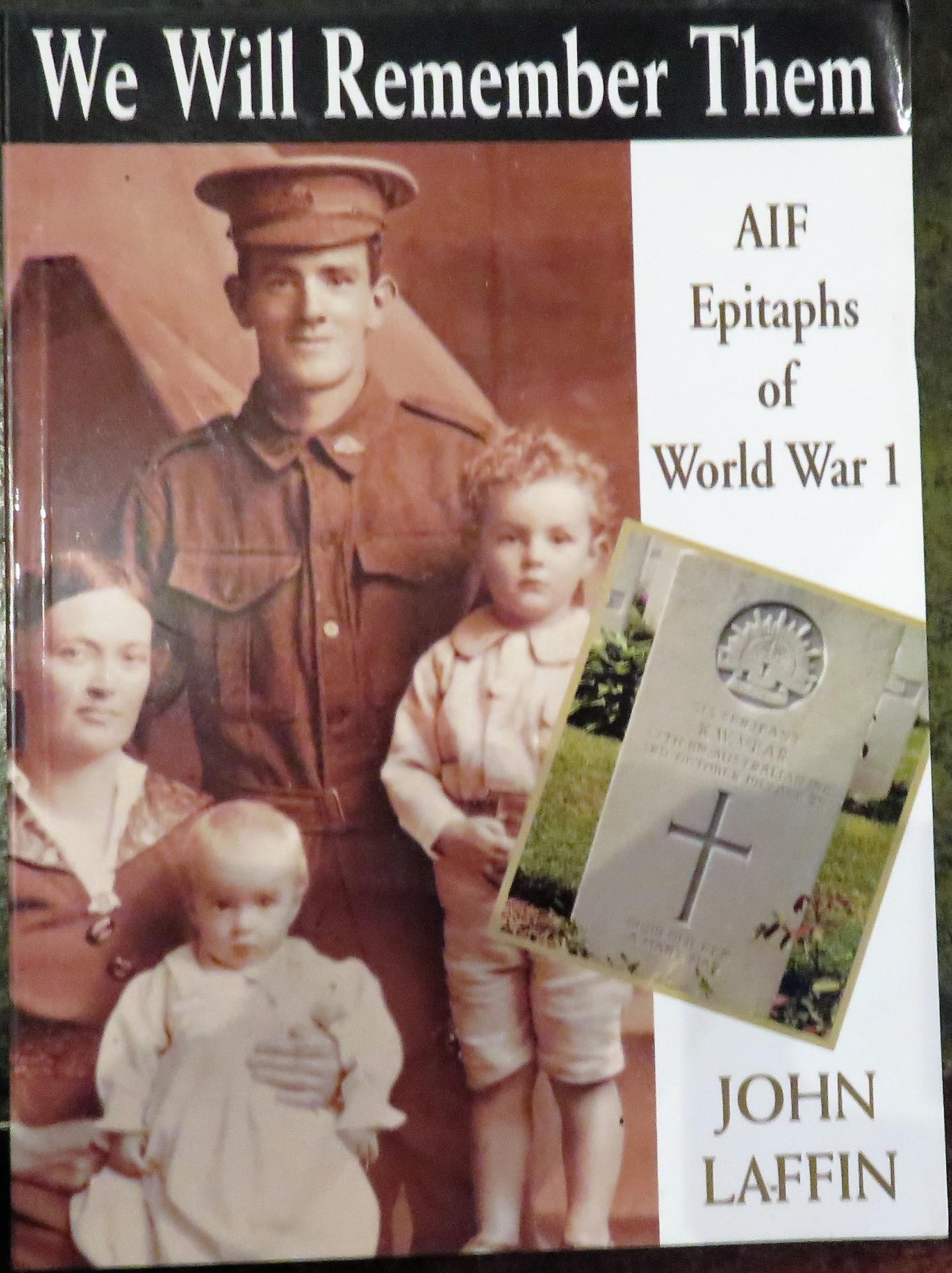 We will remember them AIF Epitaphs of WW1.