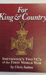 For King & Country Smethwick's Two VC's of the First World War
