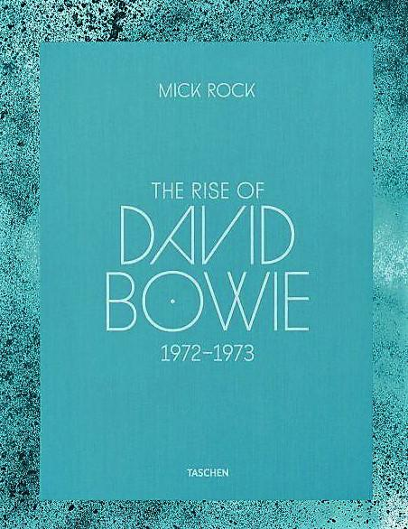 Mick Rock The Rise Of David Bowie Taschen Limited Edition