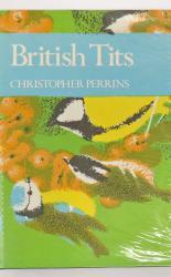 The New Naturalist British Tits Number 62