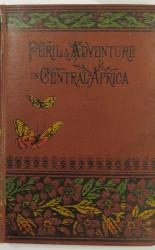 Peril & Adventure in Central Africa