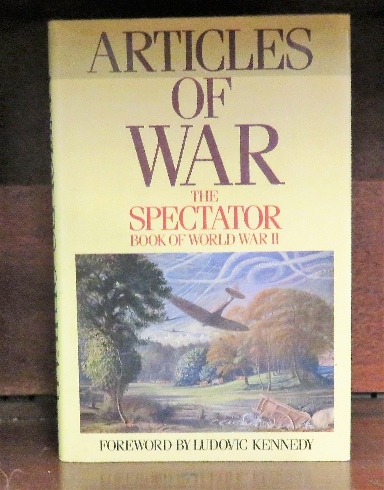 Articles of War The Spectator Book of World War II