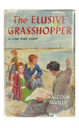 The Elusive Grasshopper. A ''Lone Pine'' Story
