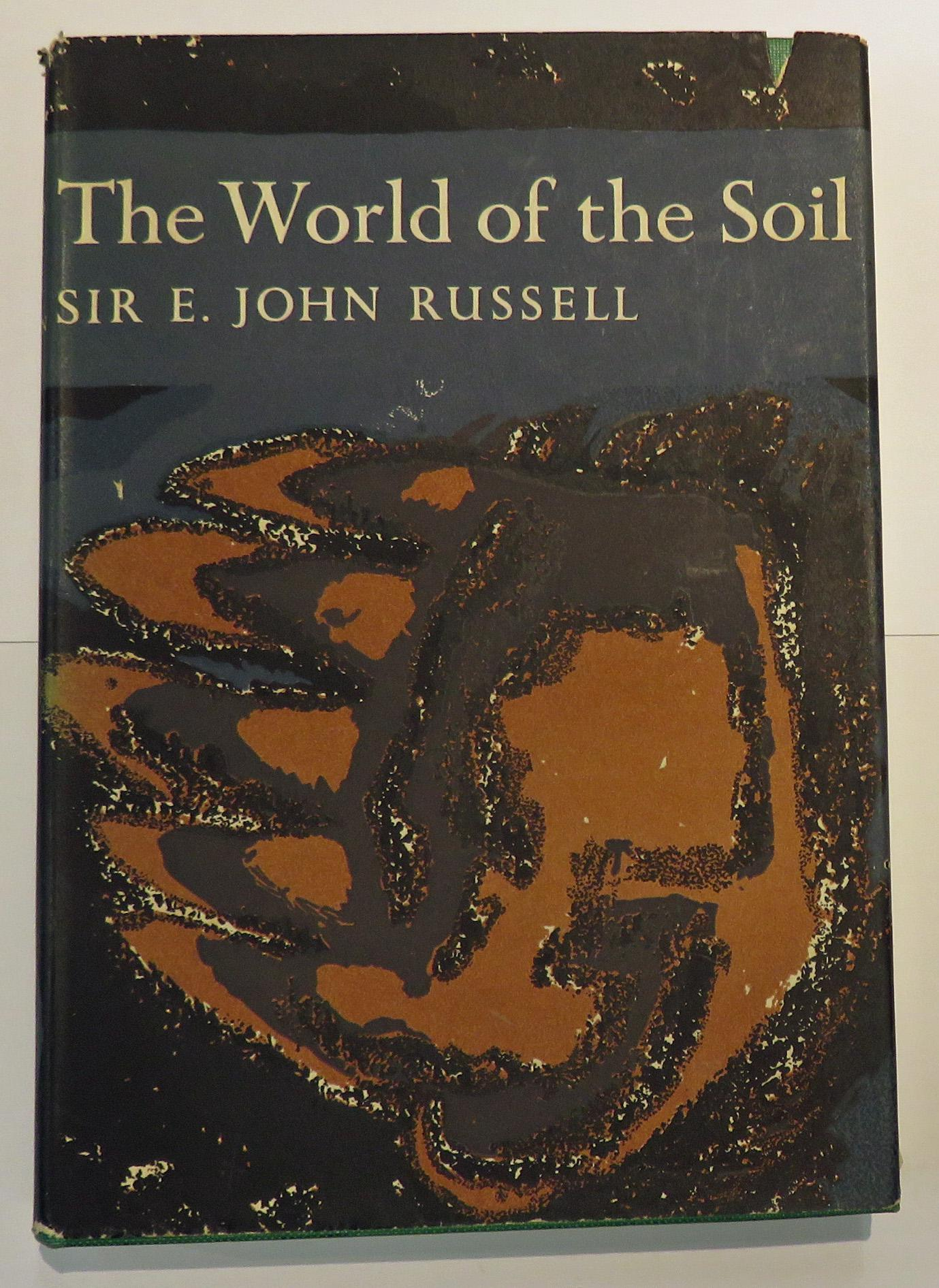 The World of the Soil - The New Naturalist No 35