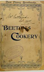 Beeton's Cookery Contain Useful Instructions and Economical Recipes For the Practical Housekeeper