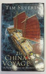 The China Voyage a Pacific Quest by Bamboo Raft