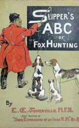 Slipper's ABC of Fox Hunting