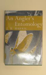 An Angler's Entomology- The New Naturalist No 23