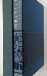 Three Stories by Herman Melville, Bartleboy, Benito Cereno and Billy Budd