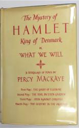 The Mystery of Hamlet King or Denmark or What We Will
