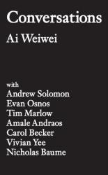 Conversations Ai Weiwei PRE-ORDER